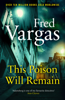 Fred Vargas & Siân Reynolds - This Poison Will Remain artwork