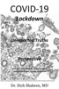 COVID-19 Lockdown: Unreported Truths & Perspective