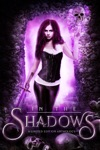 In The Shadows A Limited Edition Anthology