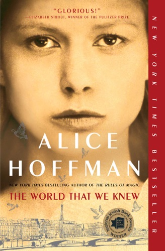 Alice Hoffman - The World That We Knew
