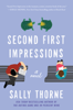 Sally Thorne - Second First Impressions  artwork