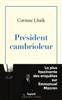 Corinne Lhaïk - Président cambrioleur illustration