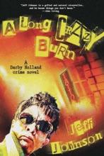 A Long Crazy Burn