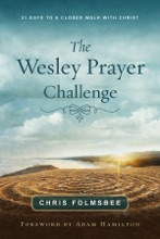 The Wesley Prayer Challenge Participant Book