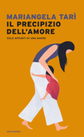 Il precipizio dell'amore. Solo appunti di una madre. ebook Download