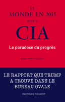 Le monde en 2035 vu par la CIA. Le paradoxe du progrès ebook Download