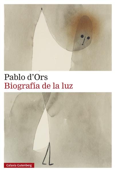 Biografía de la luz por Pablo d'Ors