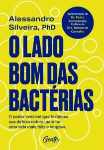 O lado bom das bactérias Book Cover