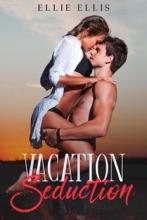 Vacation Seduction
