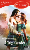 L'highlander (I Romanzi Passione) Book Cover