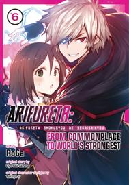 Arifureta: From Commonplace to World's Strongest (Manga) Vol. 6
