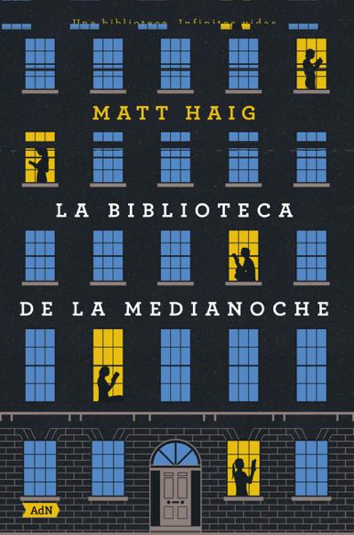 La Biblioteca de la Medianoche (AdN) por Matt Haig & Miguel Marqués Muñoz