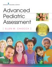 Advanced Pediatric Assessment, Third Edition
