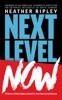 Next Level Now