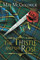 The Thistle and the Rose ebook Download