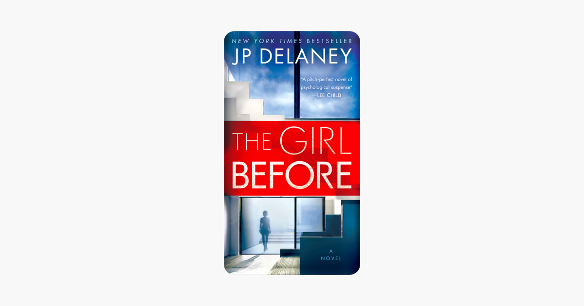 The Girl Before - J.P. Delaney