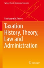 Taxation History, Theory, Law And Administration
