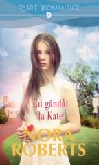 Cu gandul la Kate