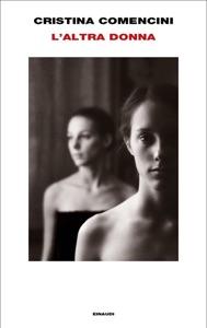 L'altra donna di Cristina Comencini Copertina del libro