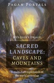 Download Pagan Portals - Sacred Landscape