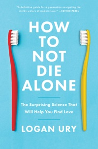 How to Not Die Alone Book Cover