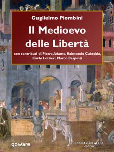 Il Medioevo delle Libertà Copertina del libro