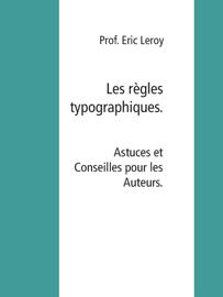 Les règles typographiques.