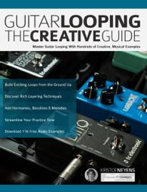 Guitar Looping The Creative Guide