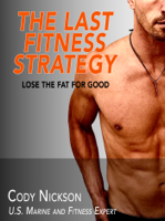The Last Fitness Strategy ebook Download