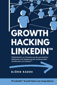 Growth Hacking LinkedIn™ Buch-Cover