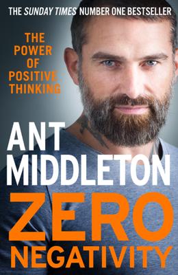 Ant Middleton - Zero Negativity book