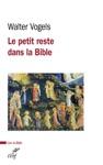 Le Petit Reste Dans La Bible