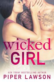 Wicked Girl - Piper Lawson book summary