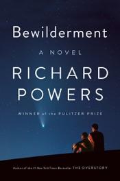 Download Bewilderment: A Novel