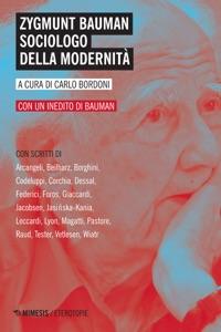 Zygmunt Bauman sociologo della modernità Book Cover