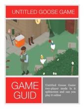 Untitled Goose Game Two-player Mode Is It Splitscreen And Can You Play It Online