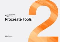 Beginner's Series: Procreate Tools