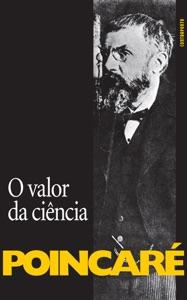 O Valor da ciência Book Cover