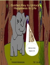 Download and Read Online Golden Key to Unlock Happiness In Life