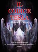 Il codice Tesla: Codex Secolarium vol 1