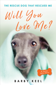 Will You Love Me? Book Cover