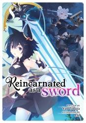 Reincarnated as a Sword (Light Novel) Vol. 8