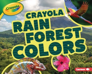 Crayola ® Rain Forest Colors