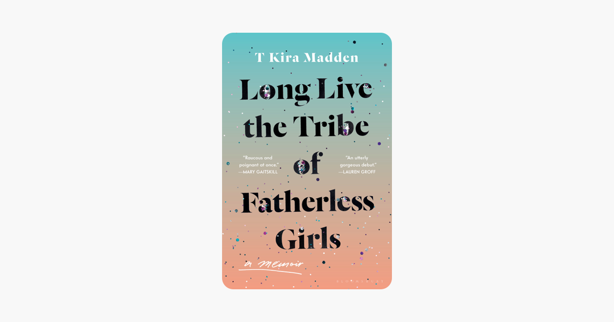 ‎Long Live the Tribe of Fatherless Girls