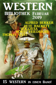 Wildwest Bibliothek Februar 2019 – 15 Western in einem Band