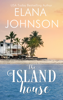 Elana Johnson - The Island House  artwork