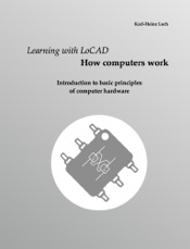 Learning with LoCAD - How computers work