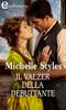 Michelle Styles - Il valzer della debuttante (eLit) artwork