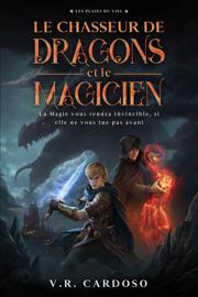 Le Chasseur de Dragons et le Magicien