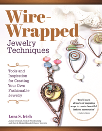 Wire-Wrapped Jewelry Techniques